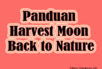 Panduan Harvest Moon Back to Nature